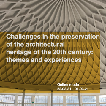 Challenges in the preservation of the architectural heritage of the 20th century: themes and experiences