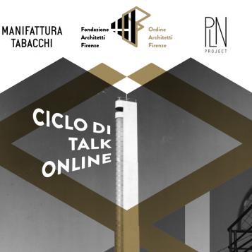 Pier Luigi Nervi e L'architettura del '900 a Firenze –  Ciclo di Talk Online